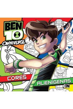 Ben 10 Omniverse - Cores Alienígenas - Editora Ciranda Cultural   Nisrs.org