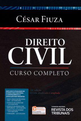 Direito Civil - Curso Completo - 18ª Ed. 2015 - Fiuza,Cesar | Tagrny.org