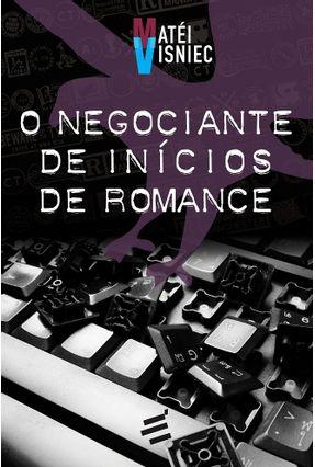 O Negociante de Inícios de Romance - Visniec,Matéi pdf epub