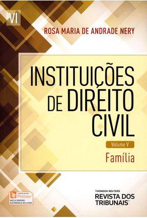 Instituições de Direito Civil - Família - Vol. 5 - Nery,Rosa Maria de Andrade pdf epub