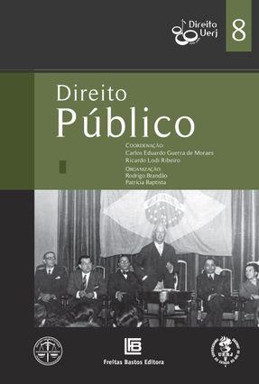 Direito Público - Col. Direito Uerj 80 Anos - Vol. 8 - Aragão,Alexandre Santos De Cyrino,André Rodrigues Barcellos,Ana Paula de | Hoshan.org