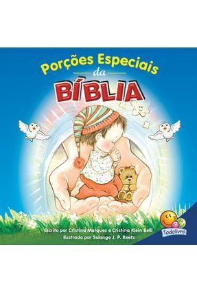 Porções Especiais da Bíblia - Col. Dia A Dia Com Deus! - Marques,Cristina Belli,Cristina Klein | Tagrny.org