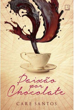 Paixão Por Chocolate - Santos,Care | Hoshan.org