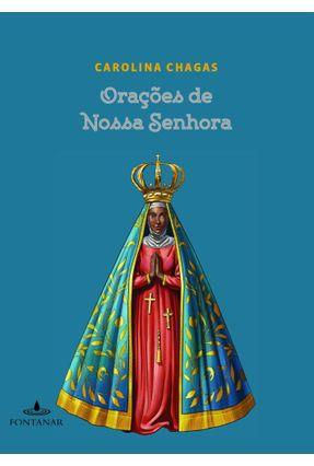 Orações de Nossa Senhora - Carolina Chagas pdf epub