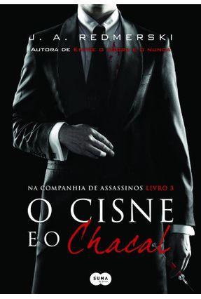 O Cisne E O Chacal - J.A. Redmerski   Hoshan.org