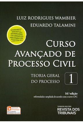 Edição antiga - Curso Avançado de Processo Civil - Vol. 1 - 16ª Ed - Talamini,Eduardo Wambier,Luiz Rodrigues pdf epub