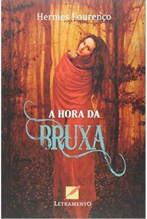 A Hora da Bruxa - Lourenço,Hermes   Tagrny.org