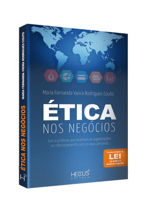 Ética Nos Negócios - Couto,Maria Fernanda Vieira Rodrigues   Hoshan.org
