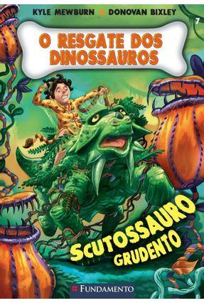 O Resgate Dos Dinossauros 7 - Scutossauro Grudento - Mewburn,Kyle Bixley ,Donovan pdf epub