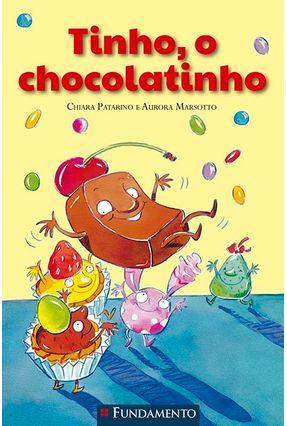 Tinho, o Chocolatinho - Marsoto,Aurora Patarino,Chiara pdf epub