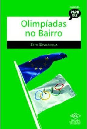 Olimpíadas No Bairro - 2ª Ed. 2006 - Bevilacqua,Beto pdf epub