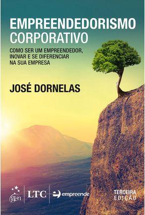 Empreendedorismo Corporativo - 3ª Ed. 2016 - Dornelas,Jose Carlos Assis   Nisrs.org