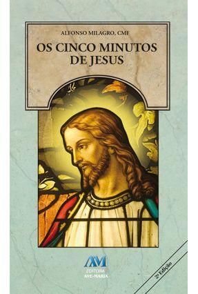 Os Cinco Minutos de Jesus - Milagro ,Alfonso   Nisrs.org