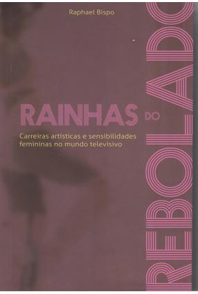 Rainhas do Rebolado - Bispo,Raphael pdf epub