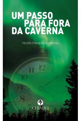 Um Passo Para Fora Da Caverna - Pedro Pinheiro Barbosa | Hoshan.org