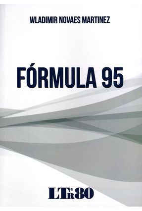 Fórmula 95 - Martinez,Wladimir Novaes | Hoshan.org
