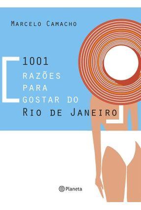 1001 Razões Para Gostar do Rio - Camacho,Marcelo pdf epub