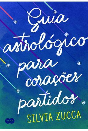 Guia Astrológico Para Corações Partidos - Silvia Zucca   Hoshan.org
