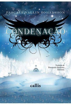 Condenação - Série Trilogia Amargi - Johansson,Pascale Vallin pdf epub
