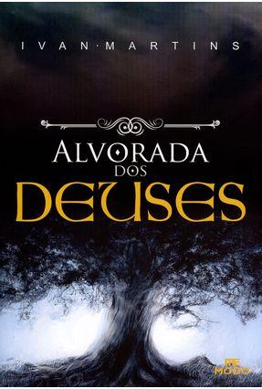 Alvorada Dos Deuses - Martins,Ivan   Tagrny.org