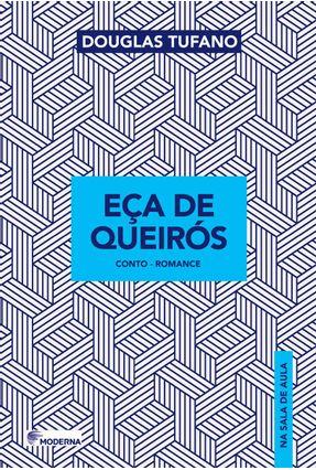 Eça De Queirós - Douglas Tufano | Tagrny.org