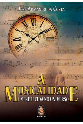 A Musicalidade - Entretecida No Universo - Costa,José Armando da pdf epub