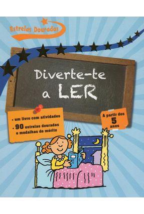 Diverte-Te A Ler - Vários Autores | Tagrny.org