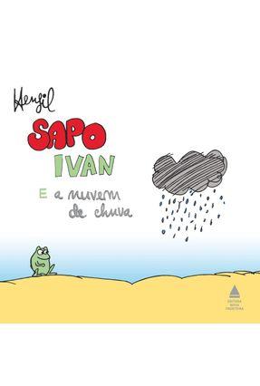 Sapo Ivan E A Nuvem De Chuva - Filho Souza de,Henrique   Hoshan.org