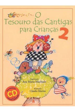 O Tesouro Das Cantigas Para Crianças - Vol. 2 - Org. Ana Maria Machado   Hoshan.org