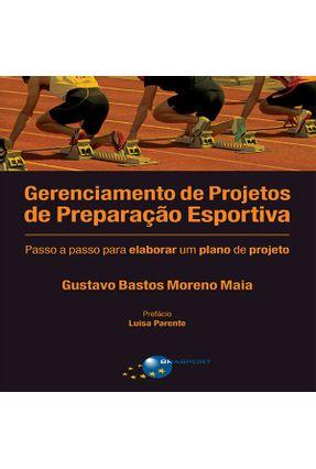Gerenciamento Projetos Preparação Esportiva - Moreno Maia,Gustavo Bastos   Tagrny.org