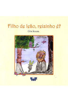 Filho De Leão, Reizinho É? - Cris Souza | Hoshan.org