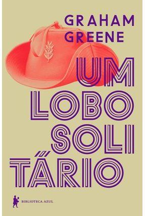 Um Lobo Solitário - Greene,Graham | Tagrny.org