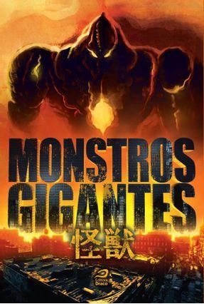 Monstros Gigantes - Kaiju - Vasques,Luiz Felipe Ribas,Daniel Russell pdf epub