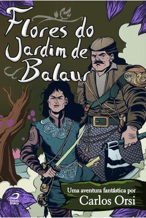 Flores Do Jardim De Balaur - Orsi,Carlos pdf epub