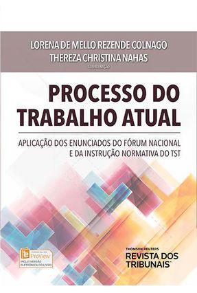 Processo Do Trabalho Atual - Lorena de Mello Rezende Colnago Thereza Christina Nahas | Hoshan.org