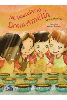 Na Pastelaria de Dona Amélia - Oliveira,Eduardo   Nisrs.org