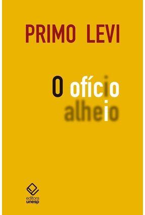 O Ofício Alheio - Levi,Primo pdf epub