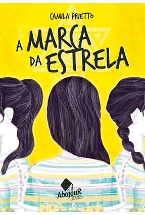 A Marca da Estrela - Prietto,Camila | Hoshan.org