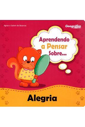 Aprendendo A Pensar Sobre... Alegria - Bezenac,Agnes de Bezenac,Salem de pdf epub