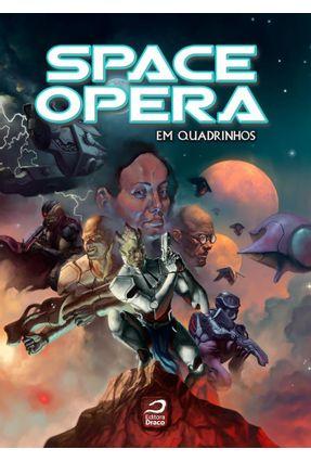 Space Opera - Em Quadrinhos - Zanetic,Tiago P. pdf epub