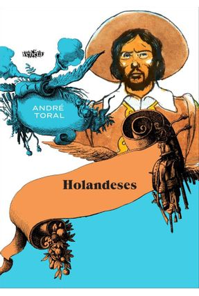 Holandeses - Toral,André | Tagrny.org