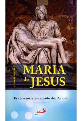 Maria de Jesus - Pensamentos Para Cada Dia do Ano - José Dias Goulart pdf epub