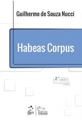 Habeas Corpus - 2ª Ed. 2017 - Nucci,Guilherme de Souza pdf epub