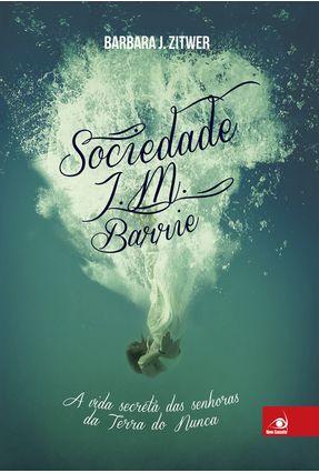 Sociedade J.M. Barrie - Zitwer,Barbara J. | Hoshan.org
