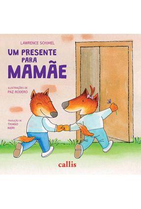 Um Presente Para Mamãe - Schimel,Lawrence pdf epub