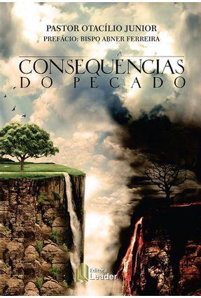 Consequências Do Pecado - Júnior,Otacílio | Tagrny.org