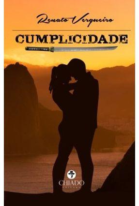 Cumplicidade - Col. Viagens na Ficção - Renato Vergueiro | Hoshan.org