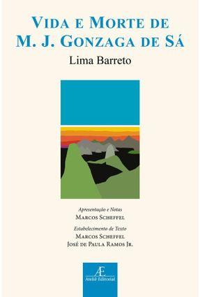 Vida E Morte De M. J. Gonzaga De Sá - Lima Barreto | Tagrny.org
