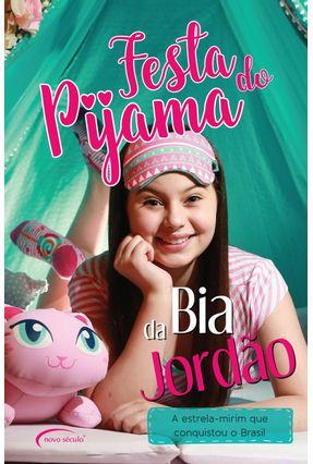 Festa do Pijama da Bia Jordão - Jordão,Anna Beatriz pdf epub