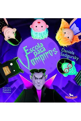 Escola Para Vampiros - Sadigursky,Daniela pdf epub